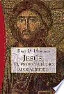 libro Jesús, El Profeta Judío Apocalíptico