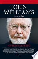 libro John Williams. Vida Y Obra