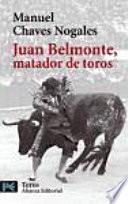 libro Juan Belmonte, Matador De Toros