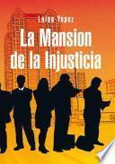 libro La Mansion De La Injusticia