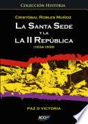 libro La Santa Sede Y La Ii República (1934 1939)