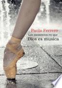 libro Los Momentos En Que Dios Es Música