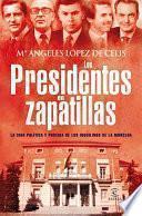 libro Los Presidentes En Zapatillas