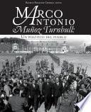 libro Marco Antonio Muñoz Turnbull: Un Político Del Pueblo