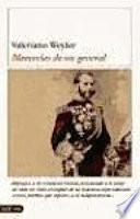 libro Memorias De Un General De Caballero Cadete A General En Jefe