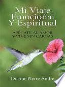 libro Mi Viaje Emocional Y Espiritual