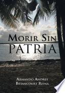 libro Morir Sin Patria