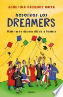 libro Nosotros Los Dreamers