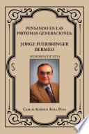 libro Pensando En Las Próximas Generaciones: Jorge Fuerbringer Bermeo