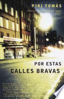 libro Por Estas Calles Bravas