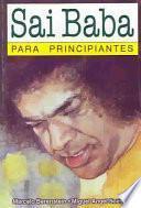 libro Sai Baba Para Principiantes