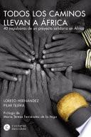 libro Todos Los Caminos Llevan A África