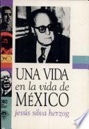 libro Una Vida En La Vida De México