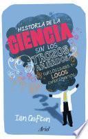 libro Historia De La Ciencia Sin Los Trozos Aburridos