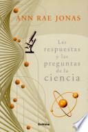 libro Las Respuestas Y Las Preguntas De La Ciencia