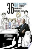 libro 36 Cosas Que Hay Que Hacer Para Que Una Familia Funcione Bien