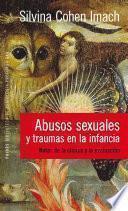 libro Abusos Sexuales Y Traumas En La Infancia