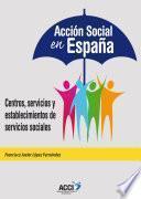 libro AcciÓn Social En EspaÑa