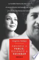 libro Amando A Pablo, Odiando A Escobar