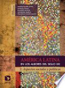 libro América Latina En Los Albores Del Siglo Xxi. 2.