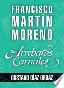 libro Arrebatos Carnales. Gustavo Díaz Ordaz