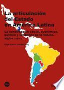 libro Articulación Del Estado En América Latina, La (ebook)
