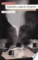 libro Catástrofes Y Ayuda De Emergencia