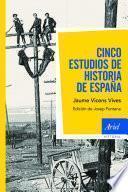 libro Cinco Estudios De Historia De España