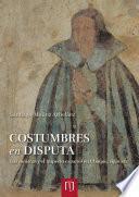 libro Costumbres En Disputa