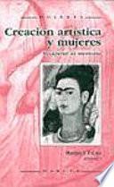 libro Creación Artística Y Mujeres
