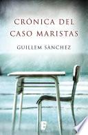 libro Crónica Del Caso Maristas