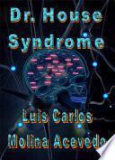 libro Dr. House Syndrome