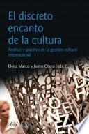 libro El Discreto Encanto De La Cultura