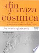 libro El Fin De La Raza Cósmica