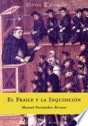 libro El Fraile Y La Inquisición