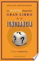 libro El Nuevo Pequeño Gran Libro De La Ignorancia