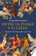 libro Entre La Pluma Y El Cielo