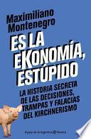 libro Es La Ekonomía, Estúpido