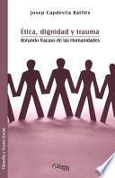 libro Etica, Dignidad, Y Trauma