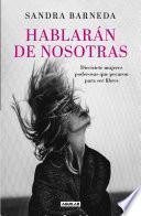 libro Hablarán De Nosotras