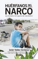 libro Huérfanos Del Narco