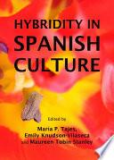 libro Hybridity In Spanish Culture