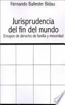 libro Jurisprudencia Delfin Del Mundo: Ensayos De Derecho De Familia Y Minoridad