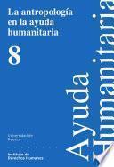 libro La Antropología En La Ayuda Humanitaria