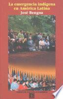 libro La Emergencia Indígena En América Latina