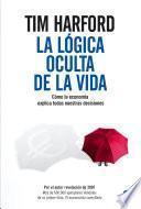 libro La Lógica Oculta De La Vida