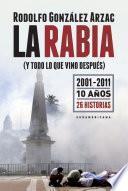 libro La Rabia (y Todo Lo Que Vino Después)