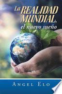libro La Realidad Mundial, El Nuevo Sueño