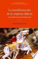 libro La Transformación De La Empresa Chilena