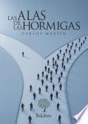 libro Las Alas De Las Hormigas